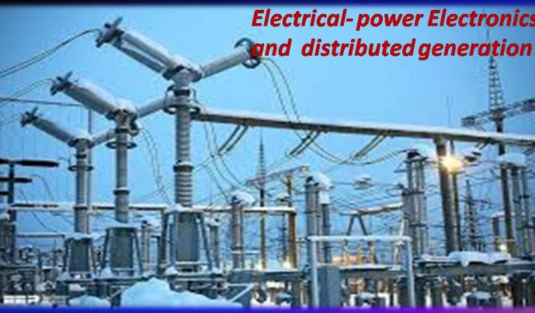 Power Electronics and Distributed Generation
