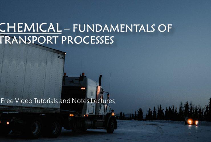 Fundamentals of Transport Processes